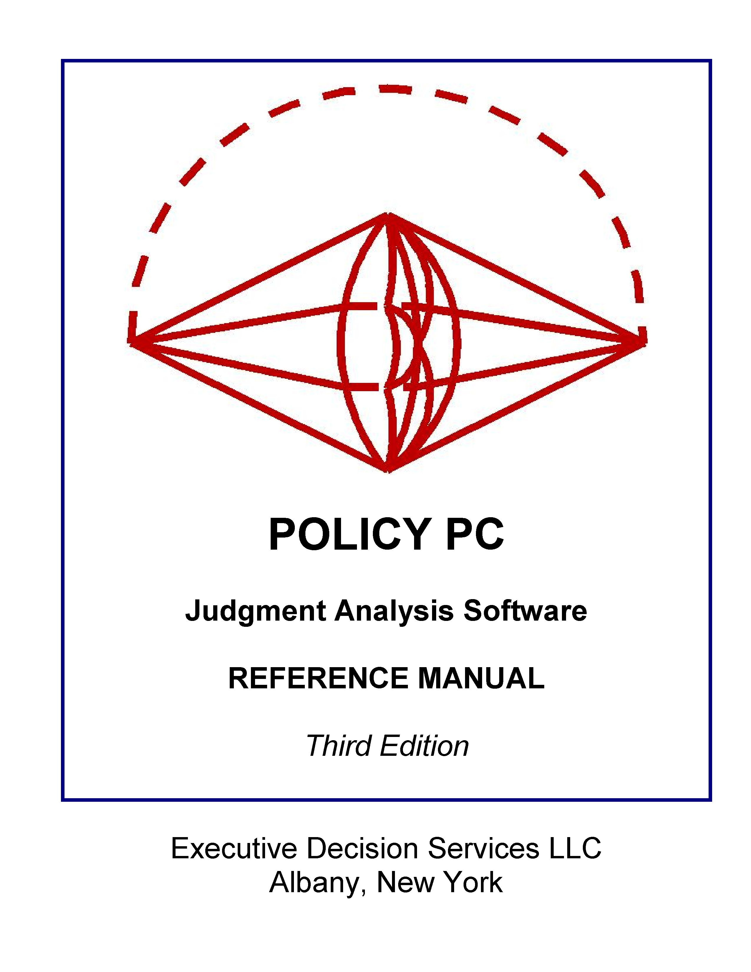 Policy Software for Judgment Analysis