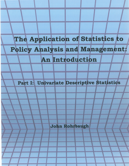 The Application of Statistics to Policy Analysis and Management: An Introduction